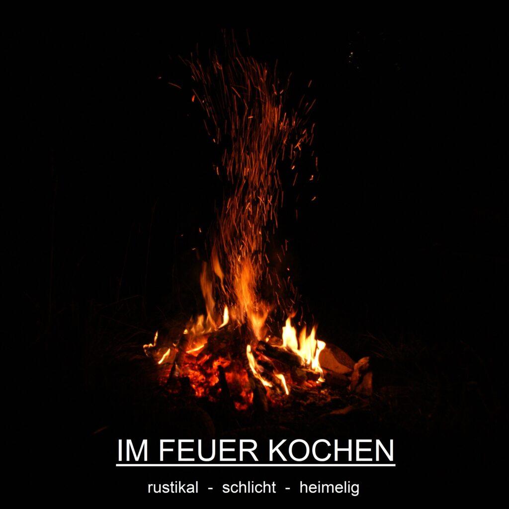 Im Feuer kochen